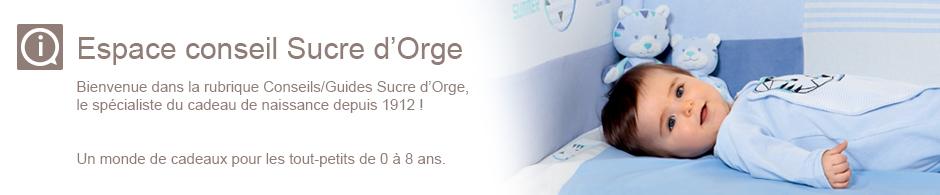 Les conseils-guides Sucre d'Orge